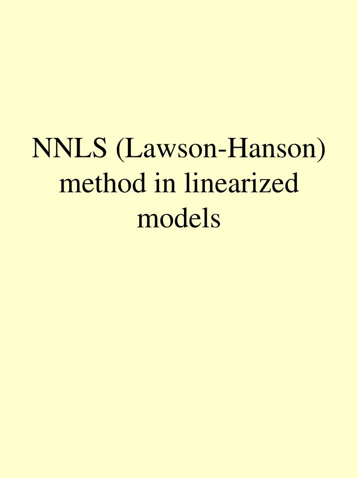 Nnls lawson hanson method in linearized models
