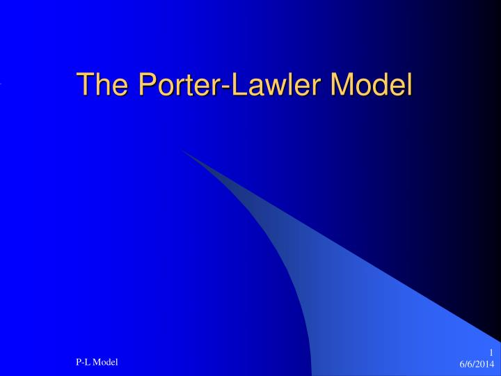 the porter lawler model