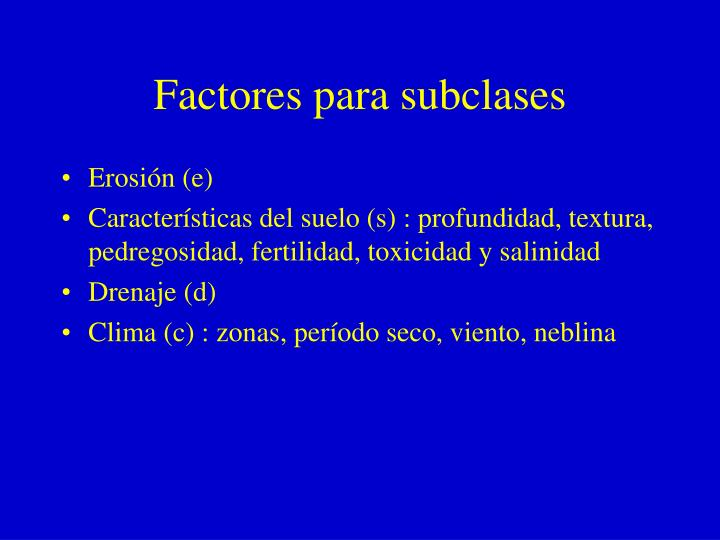 Factores para subclases