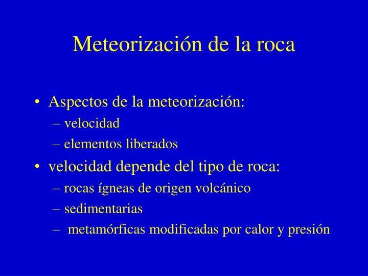 Meteorización de la roca