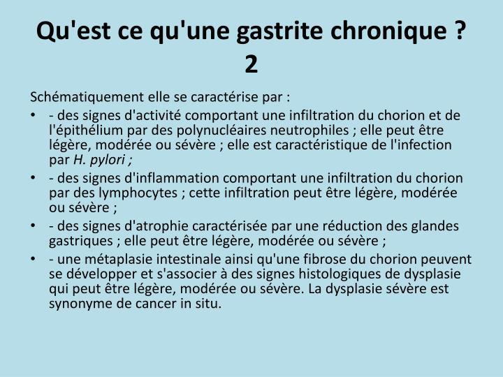 Qu'est ce qu'une gastrite chronique ?