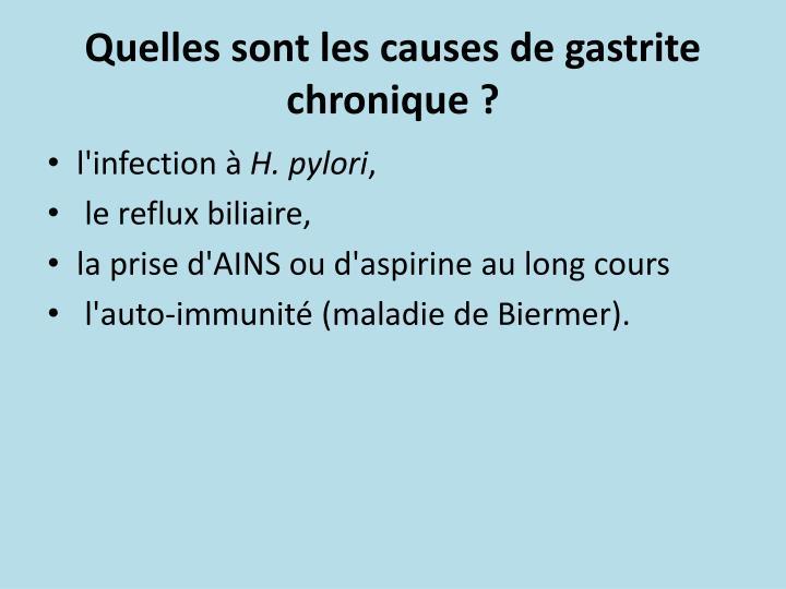 Quelles sont les causes de gastrite chronique ?