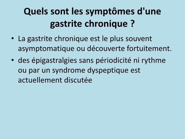 Quels sont les symptômes d'une gastrite chronique ?