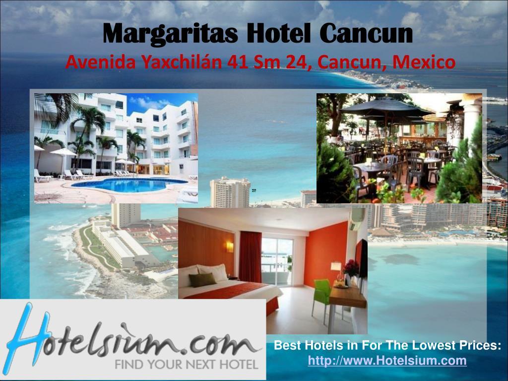 Margaritas Hotel Cancun