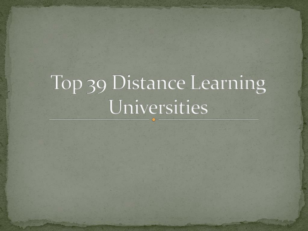 Top 39 Distance Learning Universities
