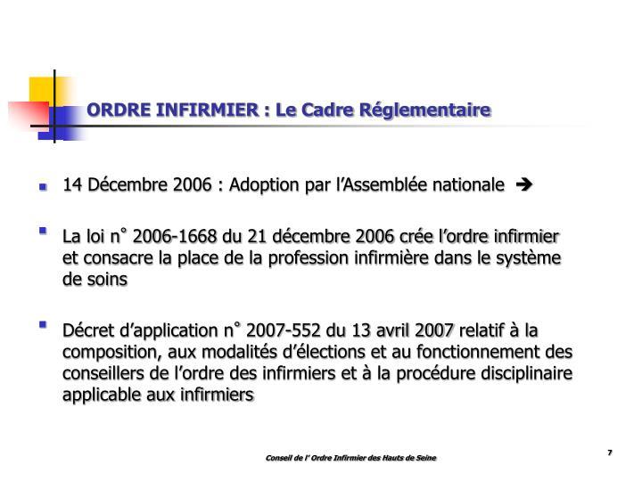 ORDRE INFIRMIER : Le Cadre Réglementaire