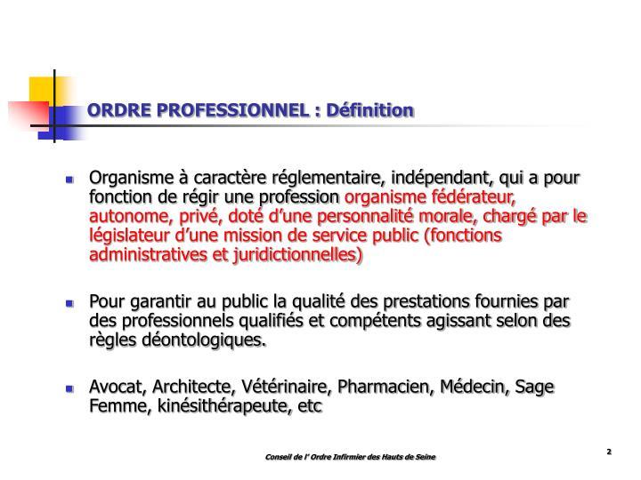 ORDRE PROFESSIONNEL : Définition