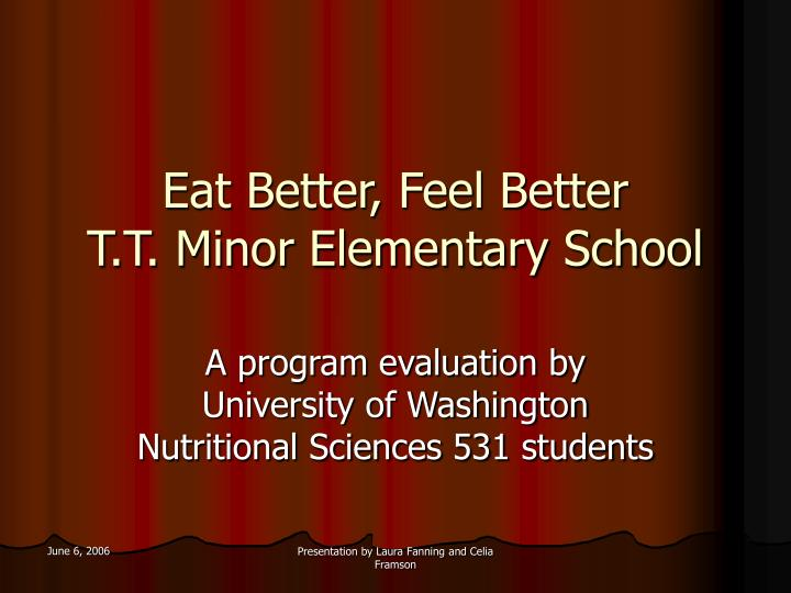 Eat better feel better t t minor elementary school
