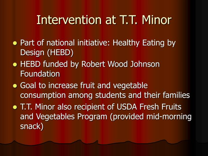Intervention at t t minor