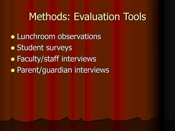 Methods: Evaluation Tools