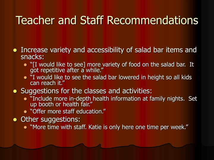 Teacher and Staff Recommendations
