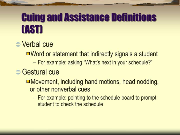 Cuing and Assistance Definitions (AST)