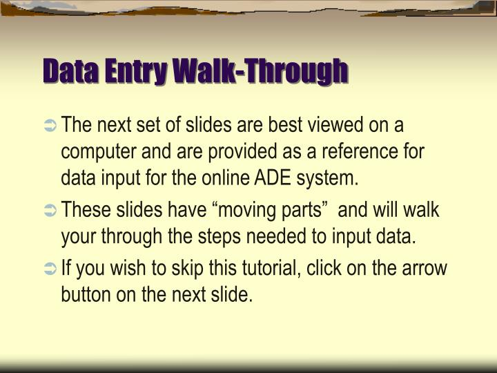 Data Entry Walk-Through