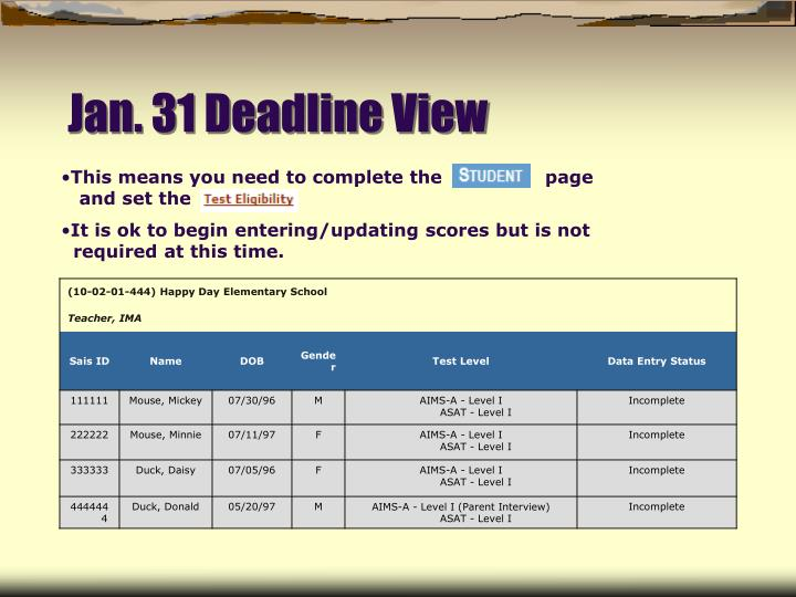 Jan. 31 Deadline View