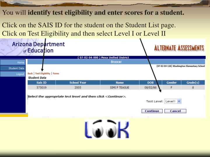 Click on Test Eligibility and then select Level I or Level II