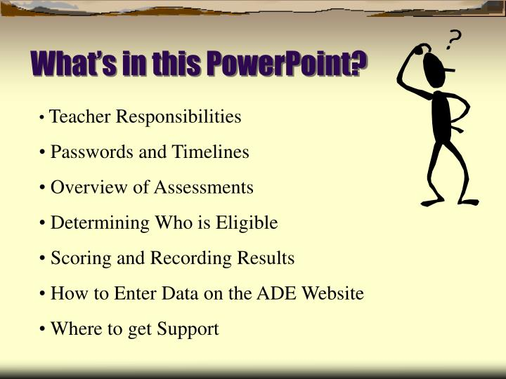 What's in this PowerPoint?