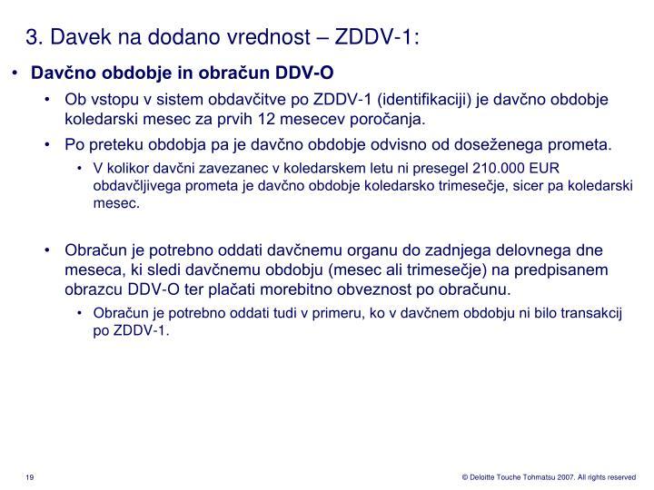 3. Davek na dodano vrednost – ZDDV-1: