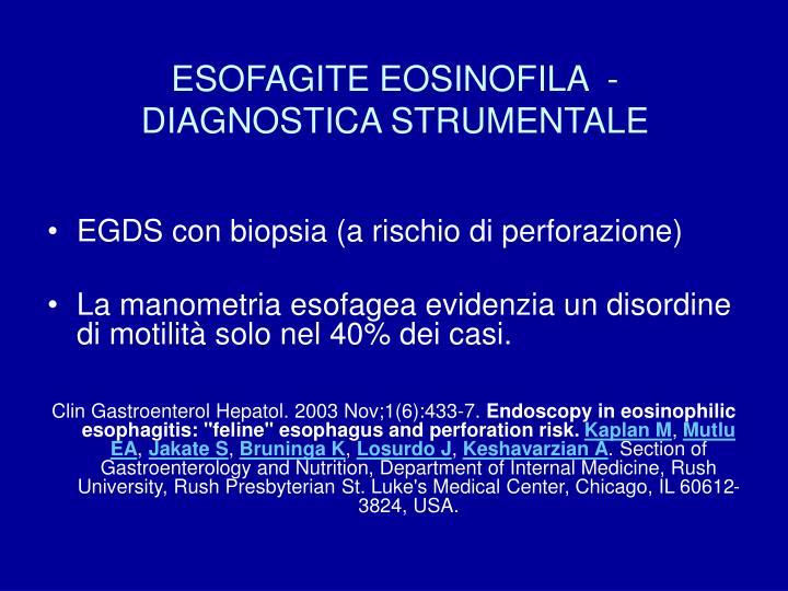 ESOFAGITE EOSINOFILA  - DIAGNOSTICA STRUMENTALE