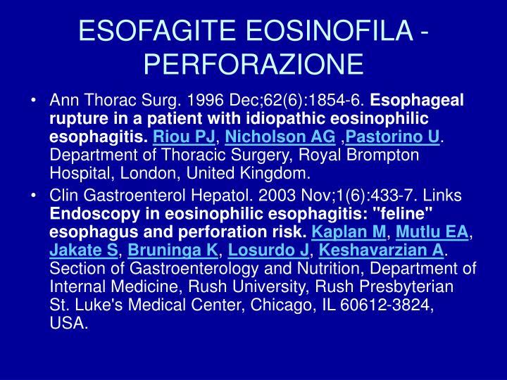 ESOFAGITE EOSINOFILA - PERFORAZIONE