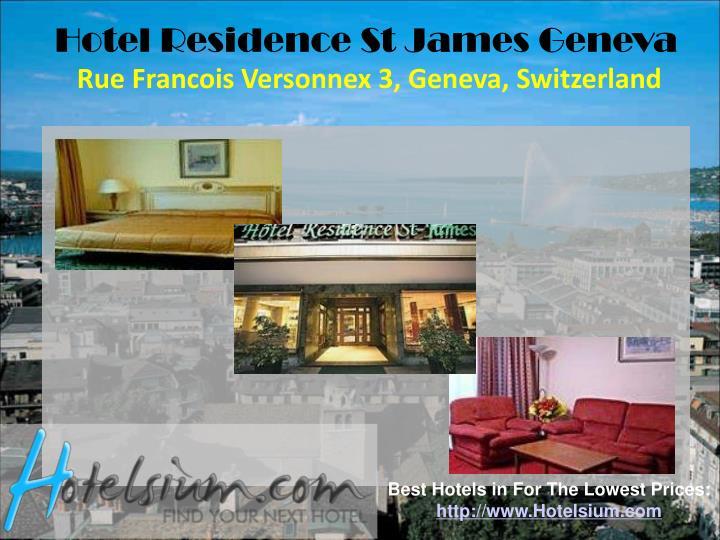 Hotel Residence St James Geneva