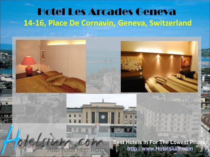 Hotel Les Arcades Geneva