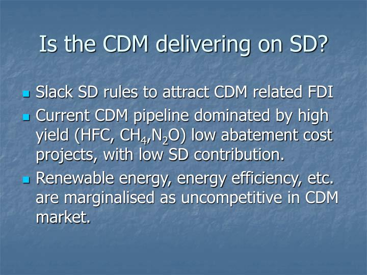 Is the CDM delivering on SD?