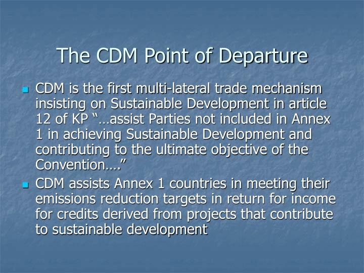 The cdm point of departure