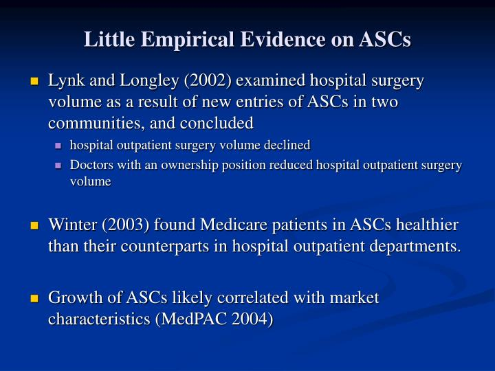 Little Empirical Evidence on ASCs