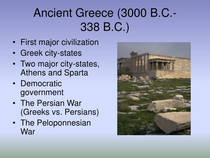 Ancient Greece (3000 B.C.-338 B.C.)