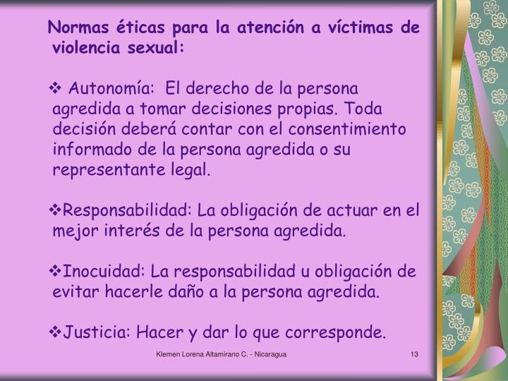 Normas éticas para la atención a víctimas de violencia sexual: