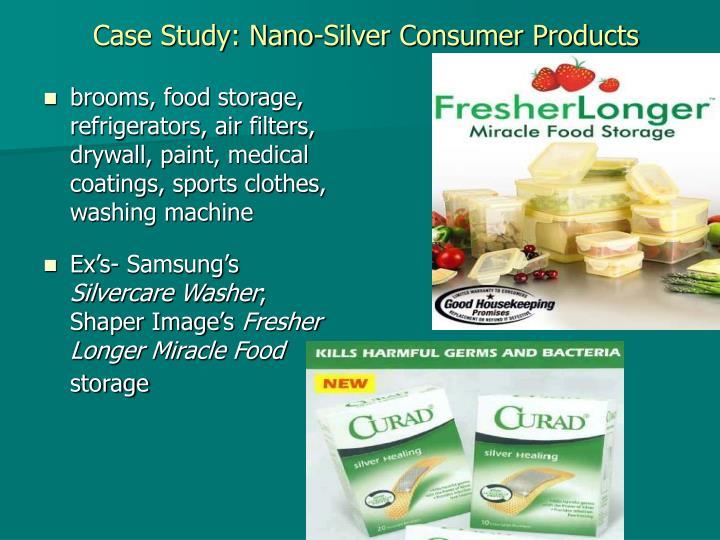Case Study: Nano-Silver Consumer Products