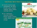 case study nano silver consumer products