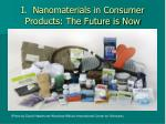 i nanomaterials in consumer products the future is now