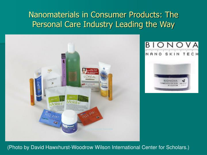 Nanomaterials in Consumer Products: The Personal Care Industry Leading the Way