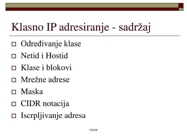 Klasno IP adresiranje - sadržaj