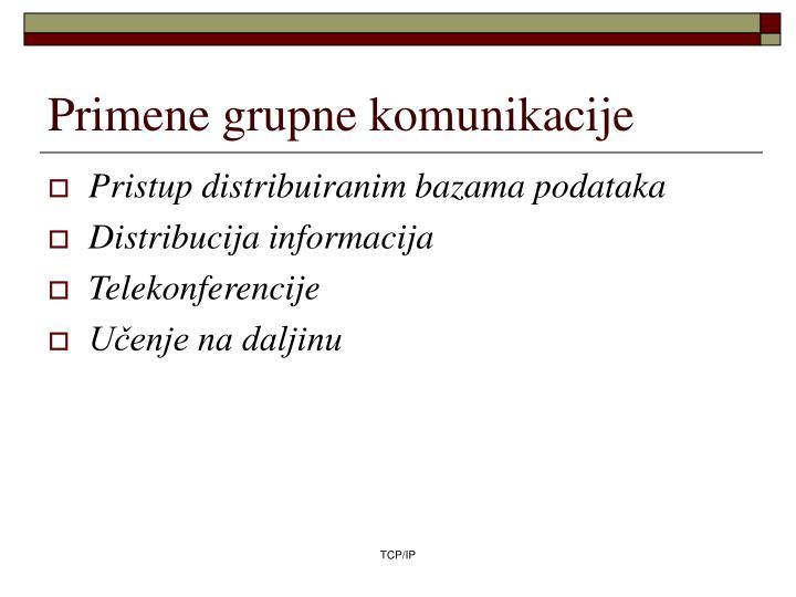 Primene grupne komunikacije