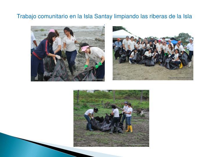 Trabajo comunitario en la Isla