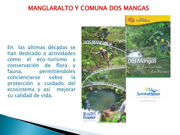 MANGLARALTO Y COMUNA DOS
