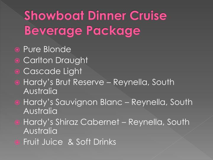 Showboat dinner cruise beverage package