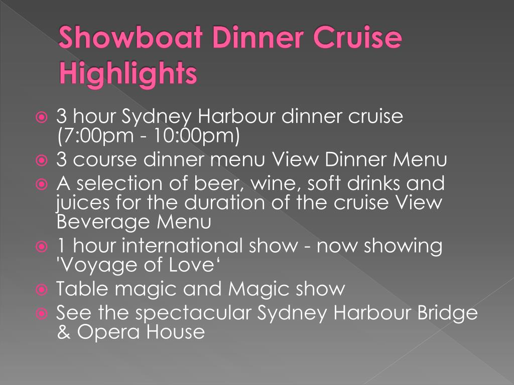 Showboat Dinner Cruise Highlights