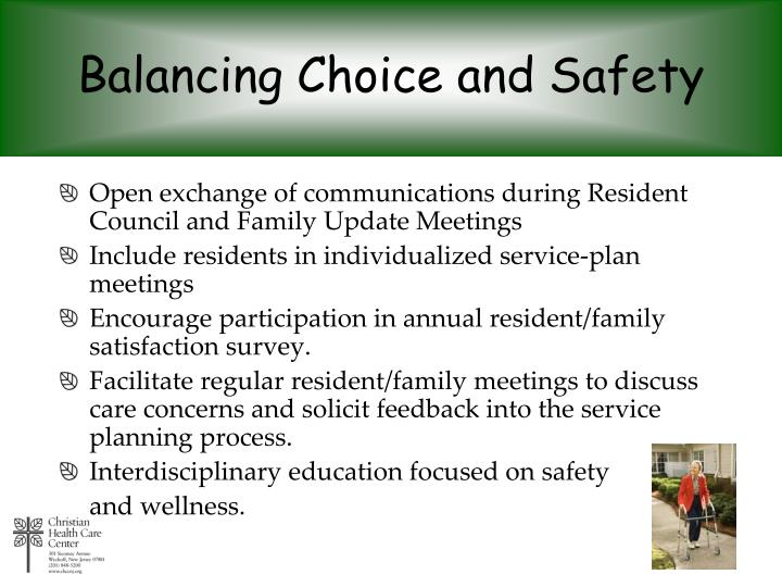Balancing Choice and Safety