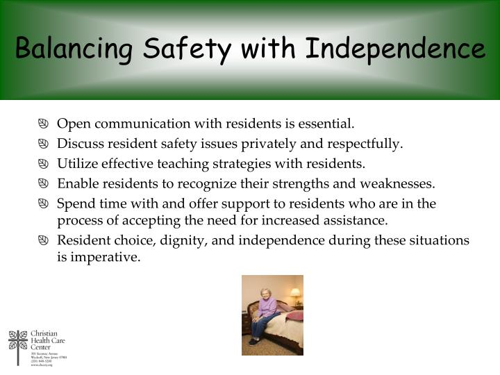 Balancing Safety with Independence