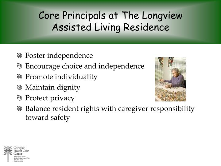 Core Principals at The Longview