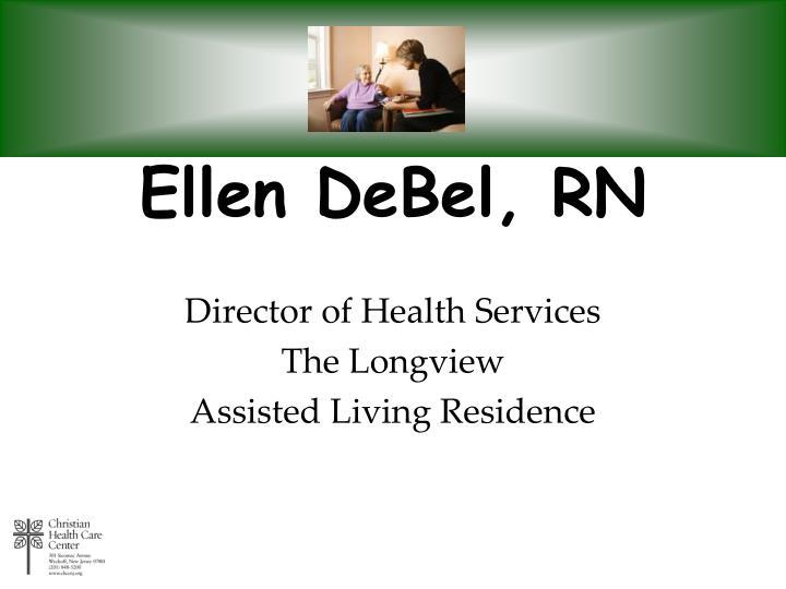 Ellen DeBel, RN