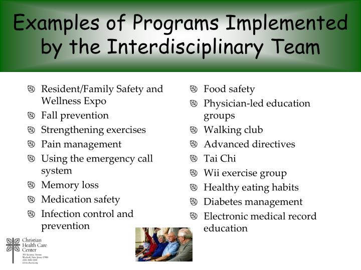 Examples of Programs Implemented by the Interdisciplinary Team