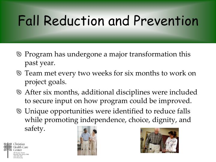 Fall Reduction and Prevention