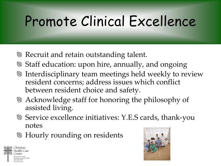 Promote Clinical Excellence