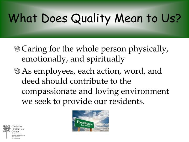 What Does Quality Mean to Us?