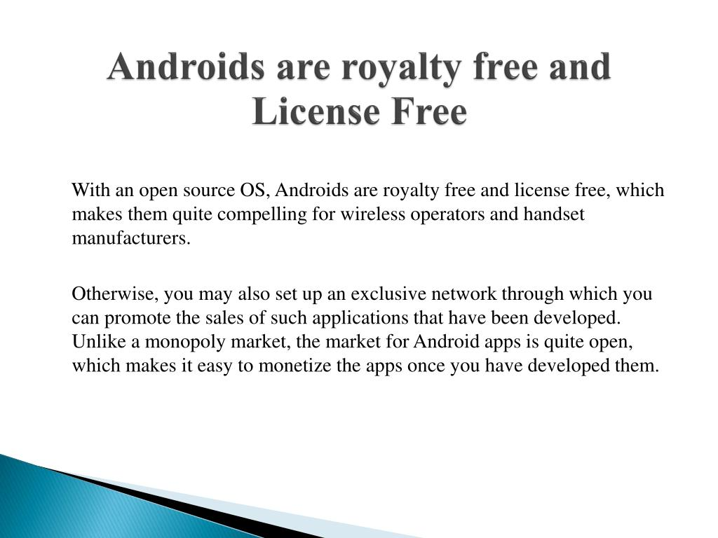Androids are royalty free and License Free