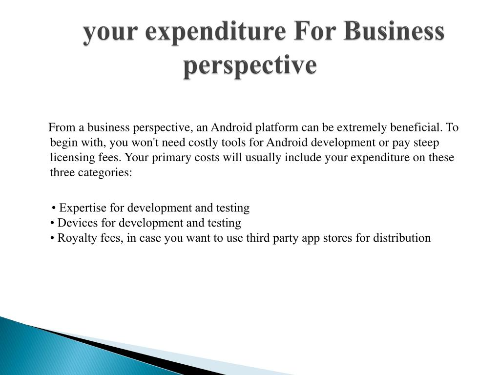 your expenditure For Business perspective